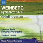 Weinberg - Symphony no.13, Serenade for Orchestra