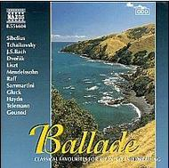 Ballade - Classics Favourites for Relaxing and Dreaming | Naxos 8556604