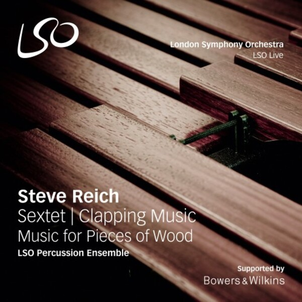Steve Reich - Sextet, Clapping Music, Music for Pieces of Wood