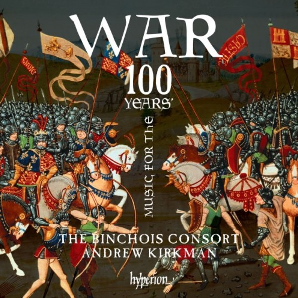 Music for the 100 Years� War: A Brief History in Music & Alabaster