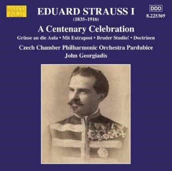 Eduard Strauss: A Centenary Celebration