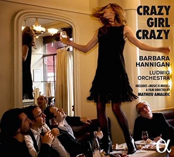 Crazy Girl Crazy: Music by Gershwin, Berg & Berio (CD + DVD) | Alpha ALPHA293